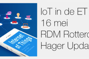 Hager Update: 'IoT in de ET'