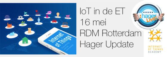 Hager Update: 'IoT in de ET'